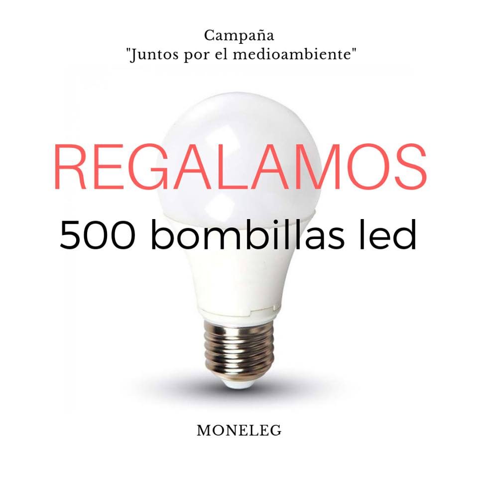 Regalamos 500 bombillas LED - Moneleg